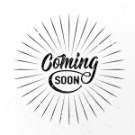 Coming soon sign isolated on white background with explosion burst rays, round shape. Vector illustration